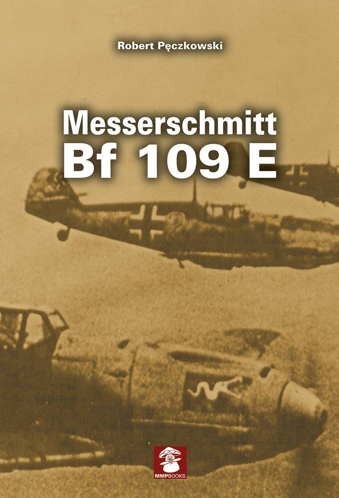 Download Messerschmitt Bf 109 E (Yellow Series) ebook