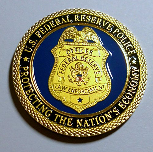Federal Reserve Police - Protecting the Nation's Economy Colorized Challenge Art -