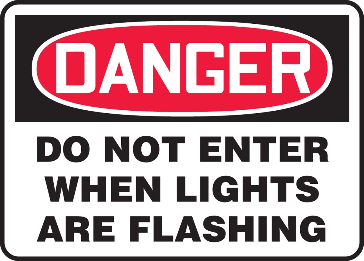 Accuform DO NOT ENTER WHEN LIGHTS ARE FLASHING (MADC003XL)
