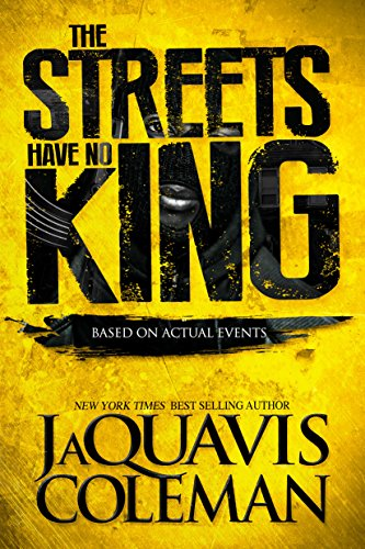 The streets have no king kindle edition by jaquavis coleman the streets have no king by coleman jaquavis fandeluxe Images