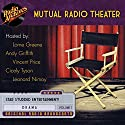 Mutual Radio Theater, Volume 1 Radio/TV Program by  Mutual Broadcasting System Narrated by Lorne Greene, Andy Griffith, Vincent Price, Cicely Tyson, Richard Widmark