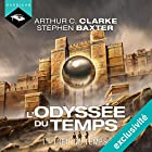 L'Œil du Temps (L'Odyssée du Temps 1)   Livre audio Auteur(s) : Arthur C. Clarke Narrateur(s) : Arnauld Le Ridant