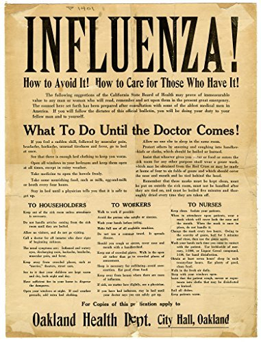 Poster A3 Influenza  How To Avoid It  How To Care For Those Who Have It      What To Do Until The Doctor Comes    Oakland Health Dept