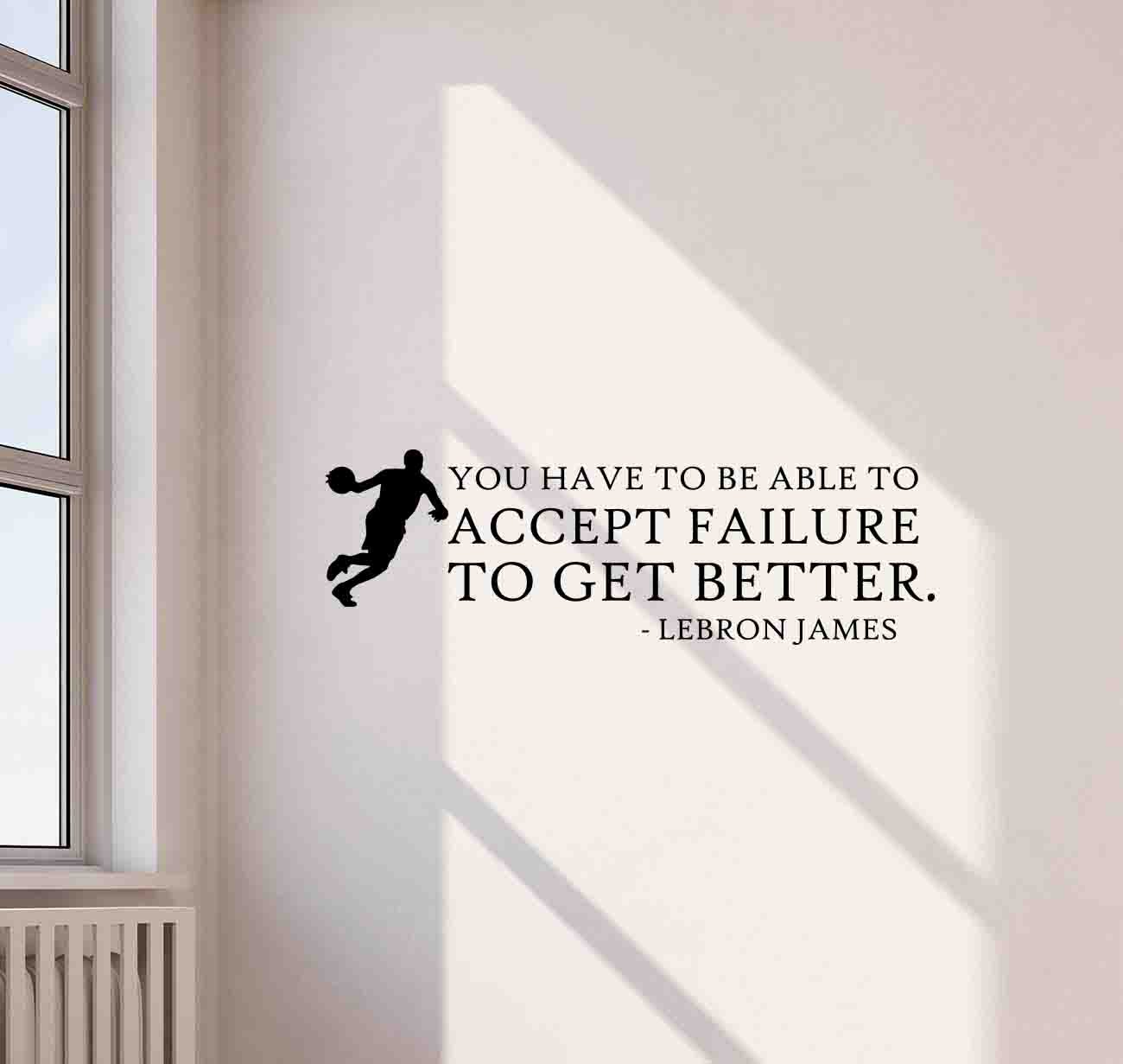 11f37c9b5c1c2 Amazon.com: Lebron James Quote Wall Decal Accept Failure To Get ...