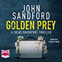 Golden Prey: Lucas Davenport, Book 27 Audiobook by John Sandford Narrated by Richard Ferrone