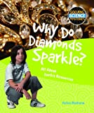 Why Do Diamonds Sparkle?, Helen Bethune, 1615318941