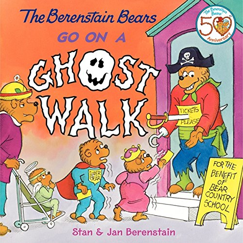 The Berenstain Bears Go on a Ghost Walk -