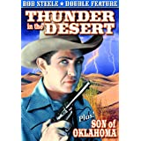 Steele, Bob Double Feature: Thunder in the Desert (1938) / Son of Oklahoma