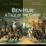 Ben-Hur: A Tale of the Christ | Lew Wallace