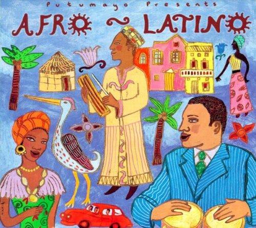 Putumayo Presents Afro-Latino by Putumayo World Music