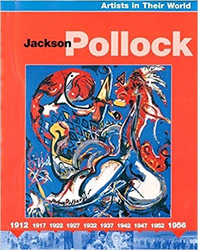 Jackson Pollock (Artists in their World) by C Oliver (2006-02-23)
