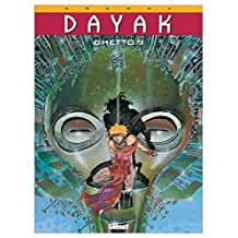 Dayak - Tome 01 : Ghetto 9 (French Edition)