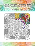 img - for Celtic Designs Coloring Book: 20 Original, Hand-Drawn Knotwork & Spiral Designs book / textbook / text book