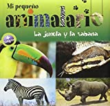 img - for Mi pequeno animalario: La jungla y la sabana (Spanish Edition) by Farida Jeannet-Hourchani (2011-09-01) book / textbook / text book