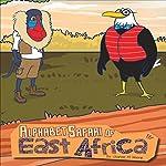 Alphabet Safari of East Africa | Joanne M. Winnie