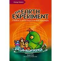 The Earth Experiment: A Handbook on Climate Change for the World's Young Keepers