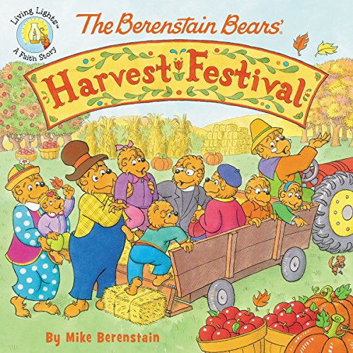 The Berenstain Bears' Harvest Festival (Berenstain Bears/Living Lights) -