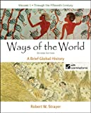Loose-Leaf Version of Ways of the World: a Brief Global History, Volume 1, Strayer, Robert W., 1457647338