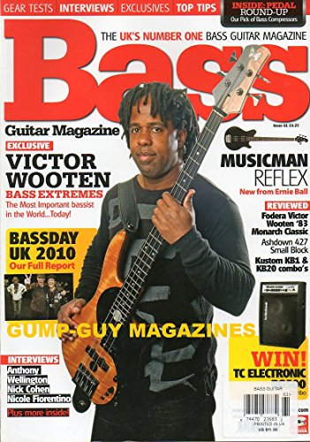BASS The Uk'S Number One Bass Guitar Magazine Issue 61 December 2010 EXCLUSIVE: VICTOR WOOTEN BASS EXTREMES Francs Pick