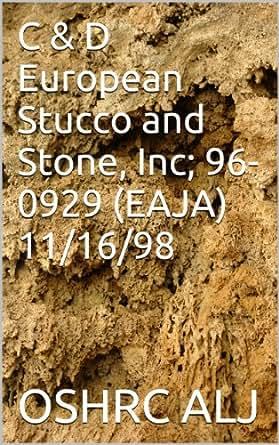 C & D European Stucco and Stone, Inc; 96-0929 (EAJA)  11/16/98