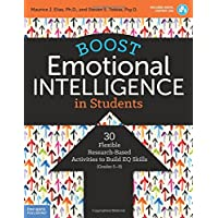 Boost Emotional Intelligence in Students: 30 Flexible Research-based Activities to Build Eq Skills, Grades 5-9 - With Digital Content