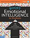 Boost Emotional Intelligence in Students: 30 Flexible Research-Based Activities to Build EQ Skills (Grades 5–9)