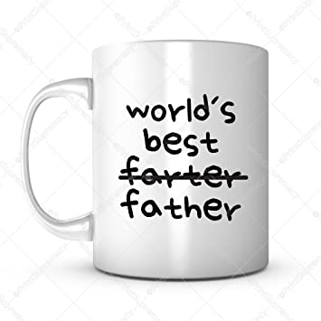 Worlds Best Farter Father Fathers Day Gift Mug Ideas Funny Coffee Quotes Sayings For