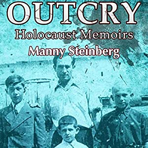 Outcry: Holocaust Memoirs Audiobook
