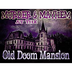 Murder Mystery Party Game - Mayhem & Murder at the Old Doom Mansion