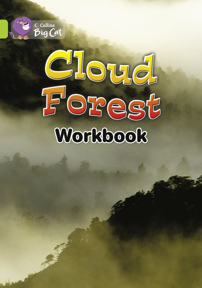 Read Online The Cloud Forest Workbook (Collins Big Cat) pdf epub