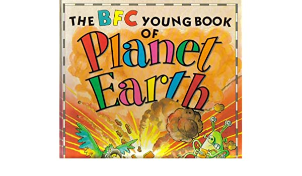 The BFC Young Book of Planet Eartj
