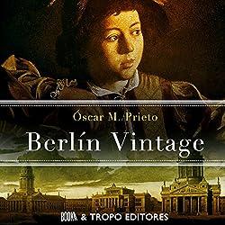 Berlín Vintage [Spanish Edition]