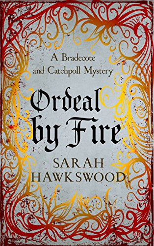 Download PDF Ordeal by Fire - Bradecote and Catchpoll