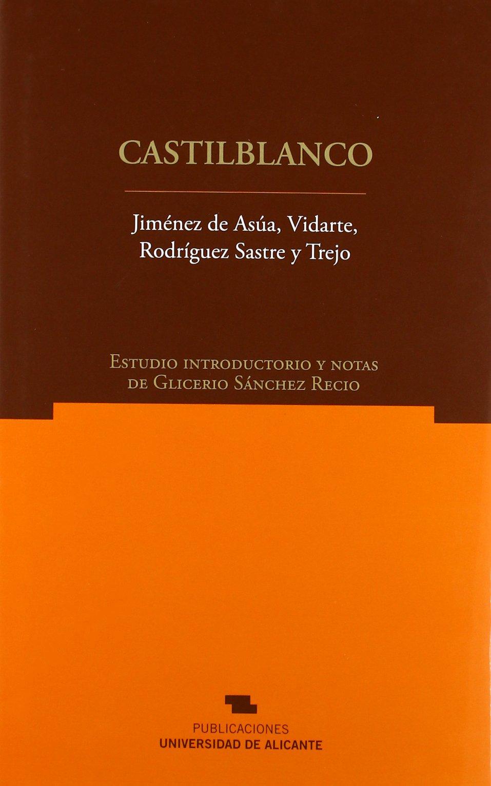 Castilblanco (Norte Crítico): Amazon.es: Luis Jiménez de Asúa, Juan Salmerón Vidarte, Antonio Rodríguez Sastre, Anselmo Trejo Gallardo, Glicerio Sánchez ...