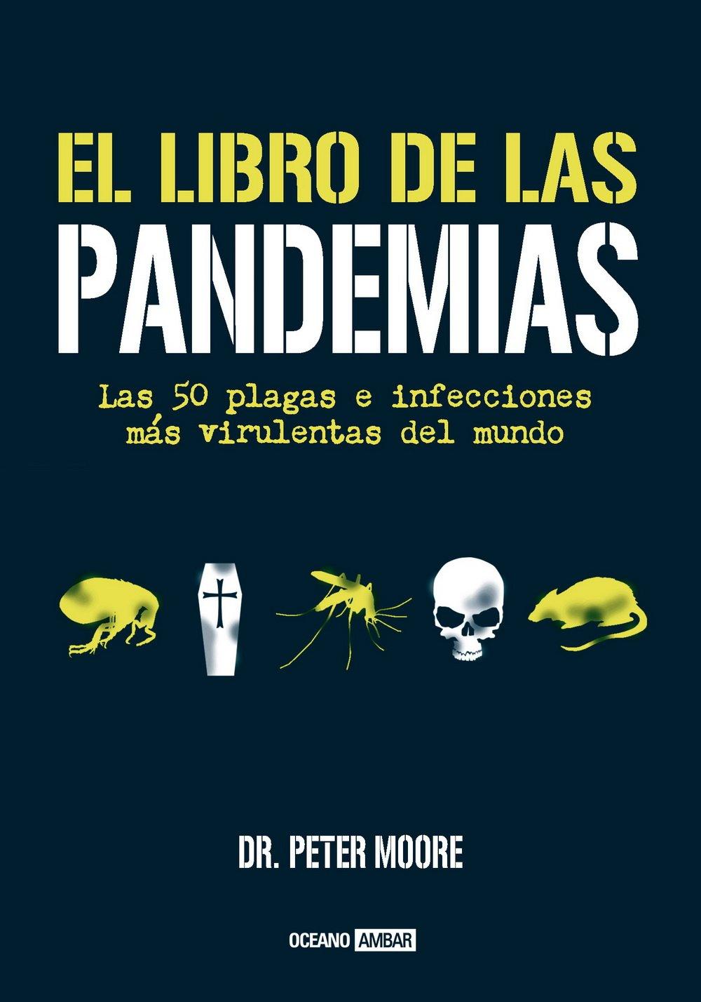 El libro de las pandemias (Divulgación): Amazon.es: Moore, Peter: Libros