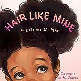 Hair Like Mine (1) (Kids Like Mine)