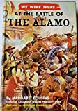 img - for We Were There at the Battle of the Alamo book / textbook / text book