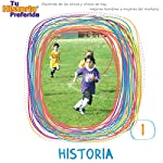 Historia 1 (Texto Completo): History 1 |  Your Story Hour