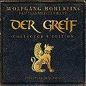 Der Greif Hörspiel von Wolfgang Hohlbein Gesprochen von: Peer Augustinski, Joachim Kerzel, Martin Keßler