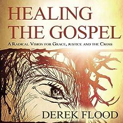 Healing the Gospel