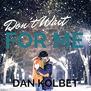 Don't Wait for Me Audiobook
