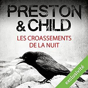 Les croassements de la nuit (Pendergast 4) | Livre audio