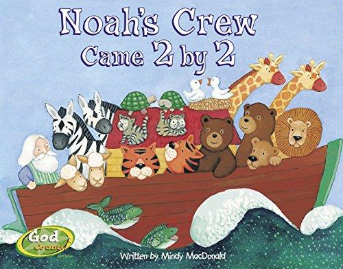 Noah's Crew Came 2 by 2 (GodCounts Series)