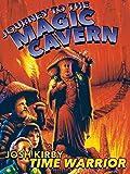 Josh Kirby Time Warrior: Journey to the Magic Cavern