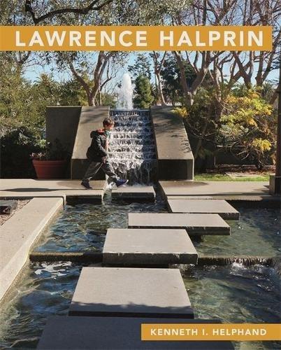 Lawrence Halprin (Masters of Modern Landscape Design Ser.)