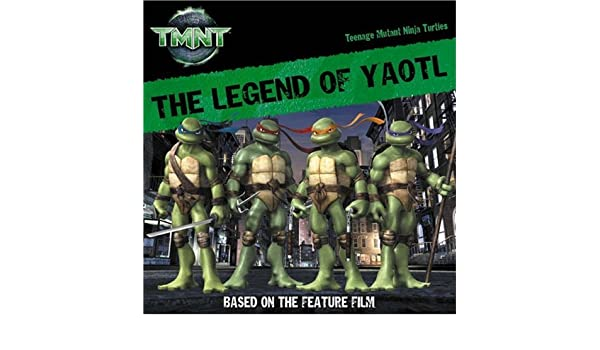 The Legend of Yaotl (Teenage Mutant Ninja Turtles): Amazon ...