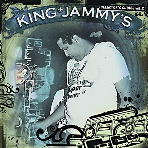 King Jammy's: Selector's Choic...