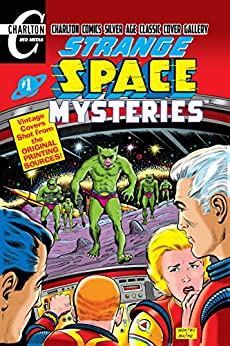 Strange Space Mysteries #1: Charlton Comics Silver Age Cover Gallery by [Todd, Mort]