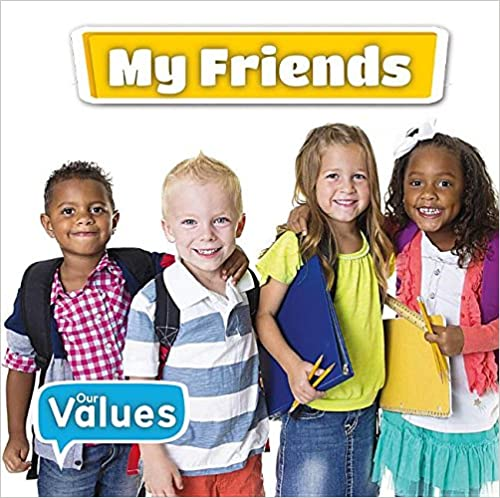 My Friends (Our Values - Level 1)