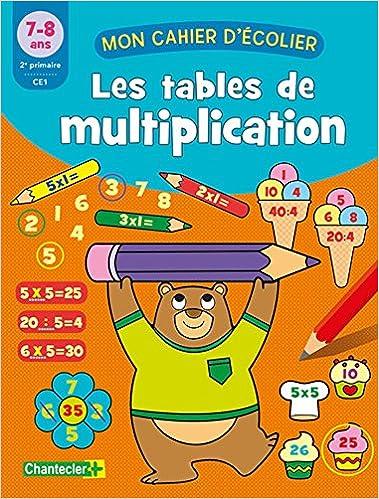 Amazon Com Mon Cahier D Ecolier Les Tables De Multiplication 7 8